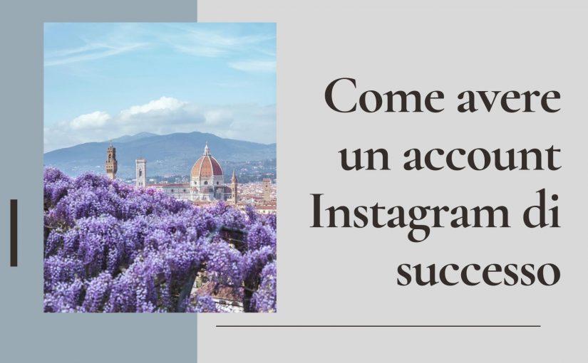 Instagram – Come avere un account di successo